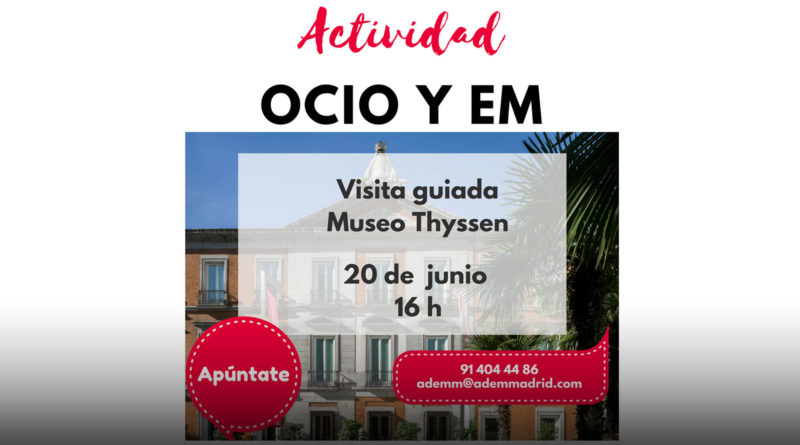 Visita guiada al Museo Thyssen – ADEMM