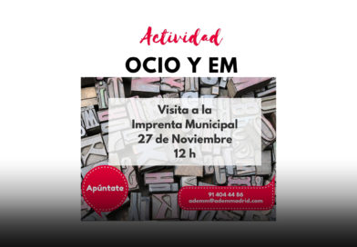 Visita guiada a la Imprenta Municipal – ADEMM