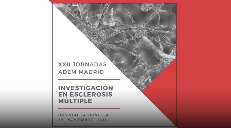 XXII Jornadas sobre Esclerosis Múltiple – ADEMM