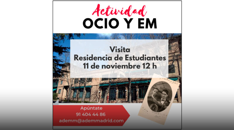 Visita Residencia Estudiantes – ADEMM